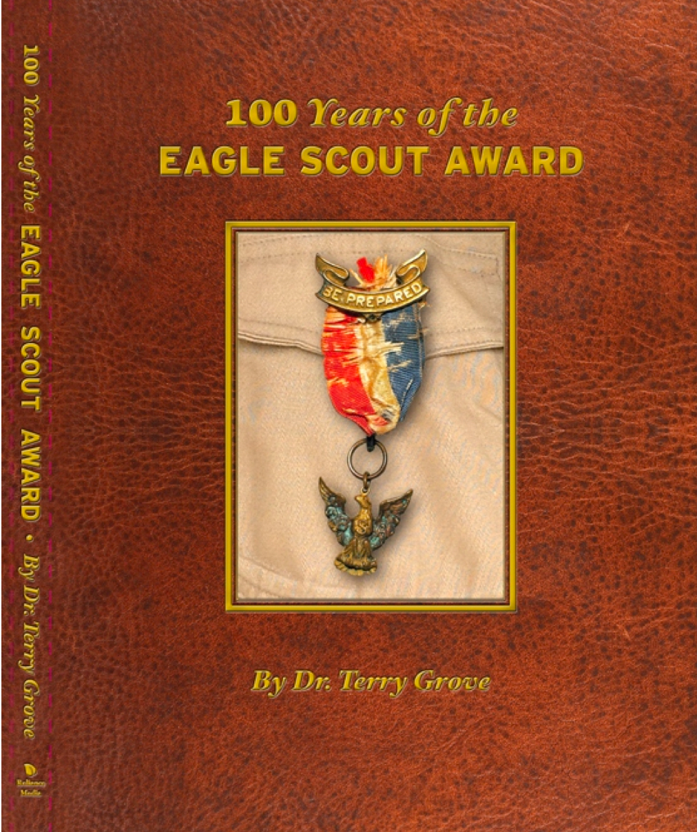 Books > 100 Years of the Eagle Scout Award (Soft Cover). Back to List